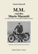 M.M. vuol dire Mario Mazzetti