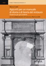Appunti per un manuale di storia e teoria del restauro