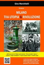 Milano tra Utopia & Rivoluzione