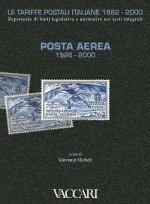 LE TARIFFE POSTALI ITALIANE 1862-2000 - vol.1