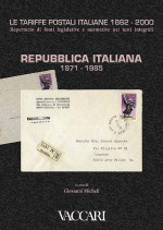 LE TARIFFE POSTALI ITALIANE 1862-2000 - vol.4 - tomo II