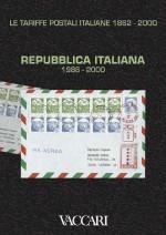 LE TARIFFE POSTALI ITALIANE 1862-2000 - vol.4 - tomo III