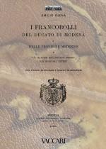 I FRANCOBOLLI DEL DUCATO DI MODENA E DELLE PROVINCIE MODENESI