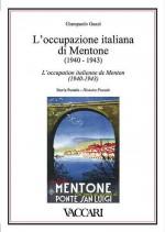 L'OCCUPAZIONE ITALIANA DI MENTONE (1940-1943)