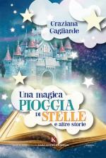 Una magica pioggia di stelle e altre storie