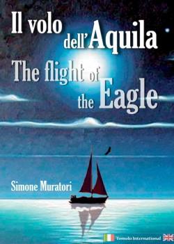 IL VOLO DELL'AQUILA-THE FLIGHT OF THE EAGLE