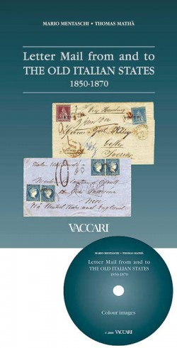 LETTER MAIL FROM AND TO THE OLD ITALIAN STATES 1850-1870