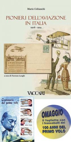 PIONIERI DELL'AVIAZIONE IN ITALIA 1908-1914