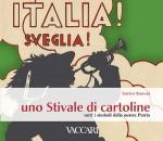ITALIA! SVEGLIA! UNO STIVALE DI CARTOLINE