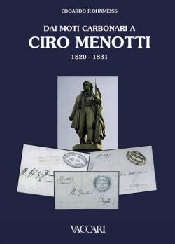 DAI MOTI CARBONARI A CIRO MENOTTI 1820 - 1831