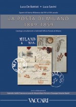SPUNTI DI STORIA MILANESE DAL XIV AL XIX SECOLO. LA POSTA DI MILANO 1849-1859