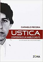 Ustica. Confessioni di un angelo caduto