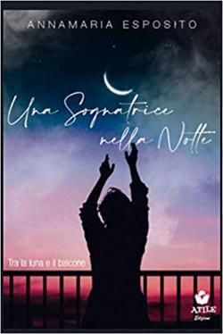 Una sognatrice nella notte - Tra la luna e il balcone