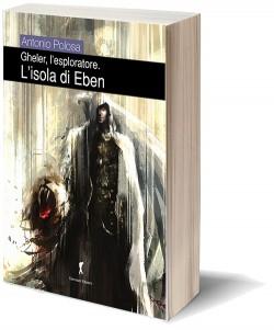 Gheler l'esploratore - II  L'isola di Eben