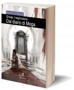 Gheler l'esploratore - IV Dal diario di Moga