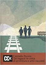 Tre ragazzi in cerca di avventure e sette racconti
