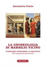 LA GNOSEOLOGIA DI MARSILIO FICINO