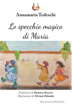 Lo specchio magico di Maria