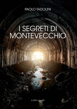 I SEGRETI DI MONTEVECCHIO