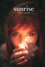 Chiara Pagani - Sunrise - Jacopo Lupi Editore