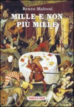 MILLE E NON PIÙ MILLE
