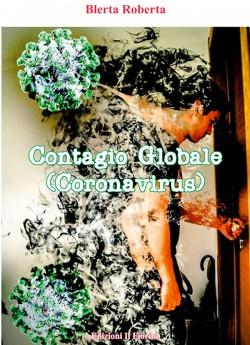 Contagio Globale (Coronavirus)