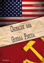 Cronache della Guerra Fredda