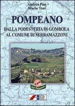 Pompeano, dalla podestria di Gombola al comune di Serramazzoni