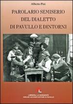 Parolario semiserio del dialetto di Pavullo e dintorni