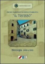 Premio nazionale di poesia e narrativa «Il Trebbo». Antologia 2009-2010
