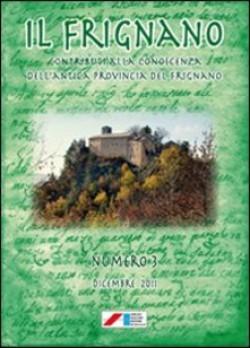 Il Frignano. Contributi alla conoscenza dell'antica provincia del Frignano. Vol. 3