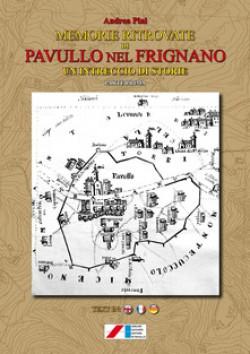 Memorie ritrovate di Pavullo nel Frignano. Un intreccio di storie. Prima parte
