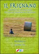 Il Frignano. Contributi alla conoscenza dell'antica provincia del Frignano. Vol. 6