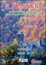 Il Frignano. Contributi alla conoscenza dell'antica provincia del Frignano. Vol. 7