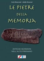 Le pietre della memoria. Antiche iscrizioni nell'alto Frignano