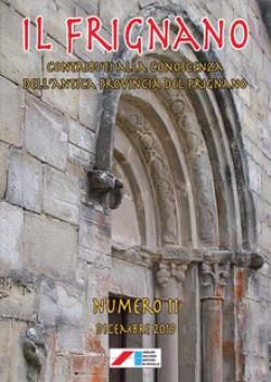 Il Frignano. Contributi alla conoscenza dell'antica provincia del Frignano. Vol. 11