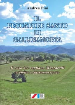 Il peccatore santo di Gallinamorta. Il caso del capitano Muzzarelli eremita a Sassomassiccio