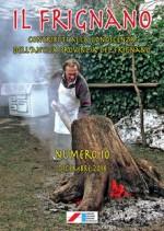 Il Frignano. Contributi alla conoscenza dell'antica provincia del Frignano. Vol. 10