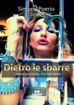 Simona Poerio - Dietro le sbarre - Jacopo Lupi Editore