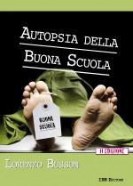 Autopsia della buona scuola, II Edizione