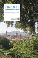 Firenze attraverso i giardini