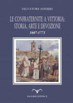 Le confraternite a Vittoria: storia, arte e devozione