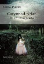 Corynnod Arian – Ragni d'Argento