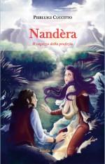 Nandèra - Il ragazzo della profezia