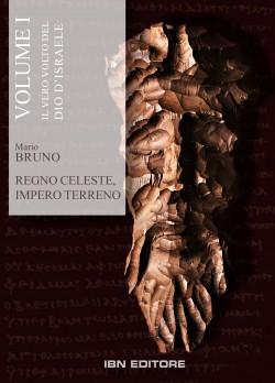 Regno Celeste, Impero Terreno. Volume 1