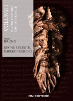 Regno Celeste, Impero Terreno. Volume 1