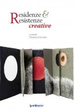 Residenze & Resistenze creative