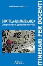 Didattica della Matematica. Come promuovere un apprendimento consapevole