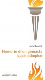Memorie di un ginnasta quasi olimpico