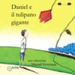 DANIEL E IL TULIPANO GIGANTE
